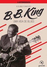 B.B. King A autobiografia