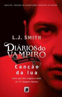 Diários do Vampiro – Caçadores: Canção da Lua