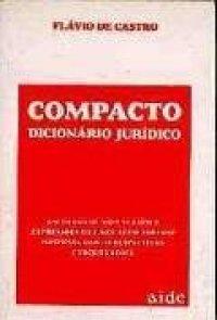 Compacto dicionário jurídico portugues