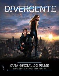 Divergente – Guia Oficial do Filme