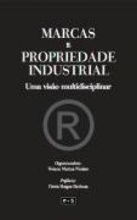 Marcas e Propriedade Industrial: Uma Visão Multidisciplinar