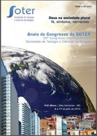 Anais - 26є Congresso Internacional da Sociedade de Teologia e Ciкncias da Religião - SOTER