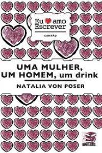 Uma Mulher, Um Homem, Um Drink