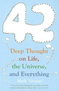 42 Deep thought on Life, the Universe and Everything