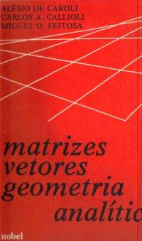 Matrizes Vetores Geometria Analítica