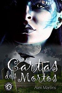 Resenha Nacional - Cartas dos Mortos - Alex Martins
