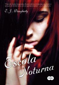 Escola Noturna – Livro 01