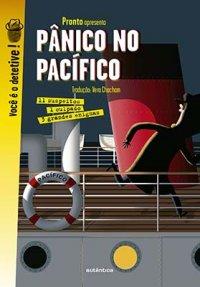 Pвnico no Pacífico: 11 suspeitos. 1 culpado. 3 grandes enigmas.