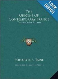 The Origins Of Contemporary France