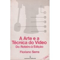 A Arte e a Técnica do Vídeo