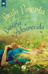Resenha - Princesa Adormecida - Paula Pimenta
