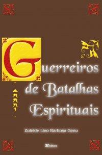 Guerreiros de batalhas espirituais