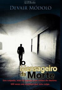 O MENSAGEIRO DA MORTE