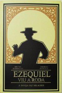 Ezequiel viu a roda