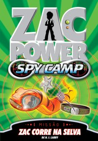 Zac Power Spy Camp 5