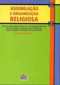 Assimilação e Organização Religiosa