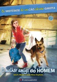 Os Mistérios de um Cão e de uma Garota 2