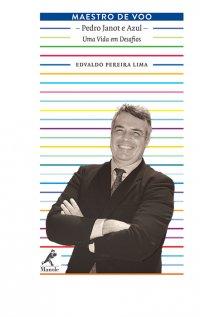 Maestro de Voo: Pedro Janot e Azul