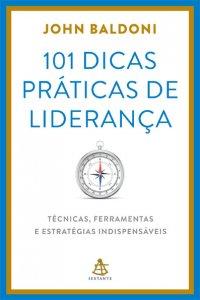 101 dicas práticas de liderança
