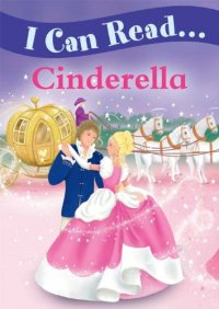 I Can Read: Cinderella