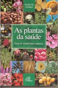 As plantas da saúde