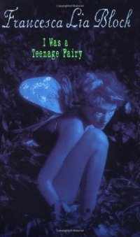 I Was a Teenage Fairy
