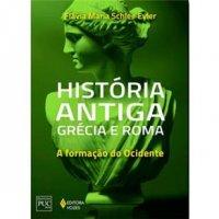 Histуria Antiga Grécia e Roma: a Formação do Ocidente