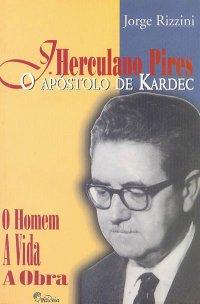 J. Herculano Pires - O Apуstolo de Kardec