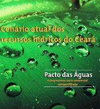 Cenário Atual dos Recursos Hídricos do Ceará
