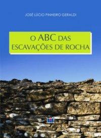 O abc das escavaçхes de rocha