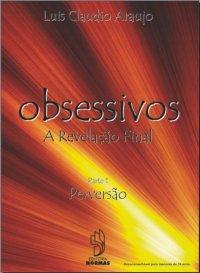 Obsessivos - A Revelação Final: Perversão
