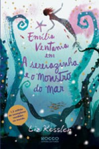 Emília Ventania em a Sereiazinha e o Monstro do Mar