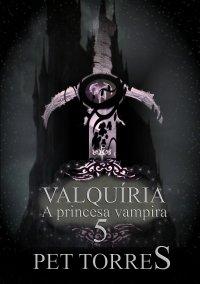 Valquíria a princesa vampira 5