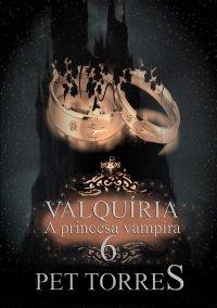 Valquíria a princesa vampira 6