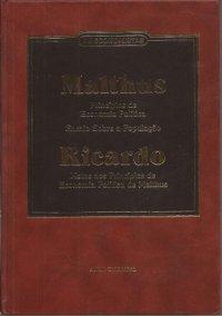 Os economistas - Malthus / Ricardo