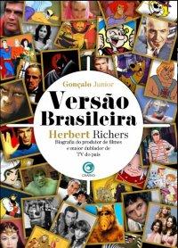 Versão Brasileira Herbert Richers