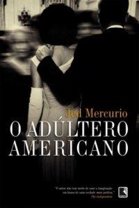 O Adúlterio Americano