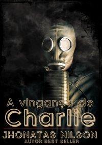 A vingança de Charlie