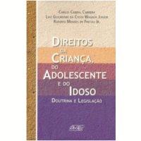 Direitos da Criança, do Adolescente e do Idoso
