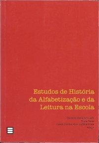 Estudos de Histуria da Alfabetização e da Leitura na Escola