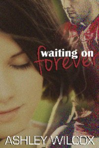 Waiting on Forever