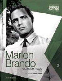 Marlon Brando : Vidas em fuga