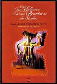 Os Cem Melhores Poetas Brasileiros do Século