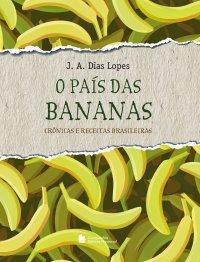 O país das bananas
