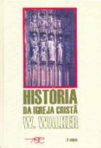 Hist�ria da Igreja Crist�