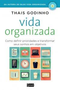 Livro, Vida Organizada, Thais Godinho, capa, sinopse