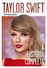 Taylor Swift: A História Completa