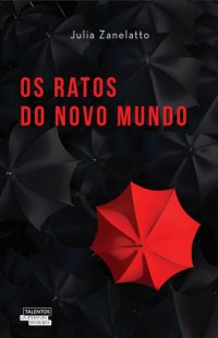 Os ratos do Novo Mundo