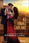 http://www.skoob.com.br/livro/409158-as-irmas-lablanc