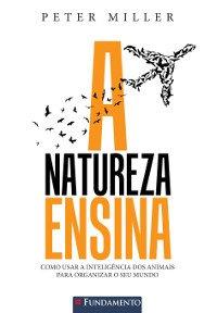 A Natureza Ensina